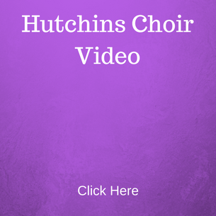 Hutchins Choir Video