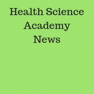 Health Science Academy News